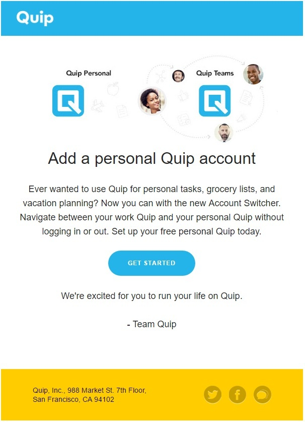 Quip focuses its email on the problem it solves for users